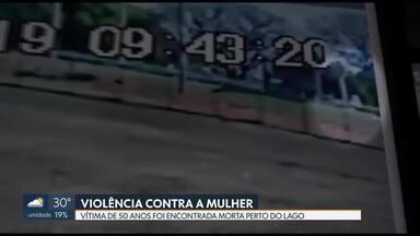 Família aguarda liberação de corpo de mulher encontrada morta perto do Lago Paranoá - Pedrolina Silva, de 50 anos, estava desaparecida desde o fim de semana. Câmeras de segurança mostram vítima sendo atacada por homem na Asa Sul.