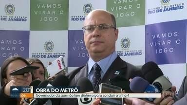 Governador Wilson Witzel diz que não tem dinheiro para concluir a linha 4 do metrô - Witzel decidiu aterrar a estação da Gávea.