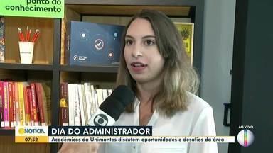 Dia do Administrador é comemorado no Norte de Minas - Acadêmicos da Unimontes discutem oportunidades e desafios da área.
