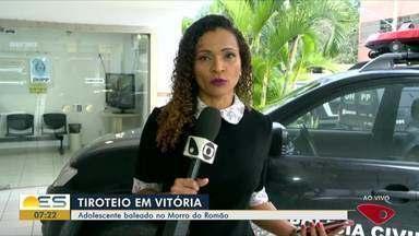 Adolescente é baleado no Morro do Romão, em Vitória - Tiroteio aconteceu na capital.