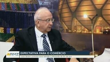 Presidente da Fecomércio fala sobre expectativas de contratação para o fim de ano - Aderson Frota comenta.