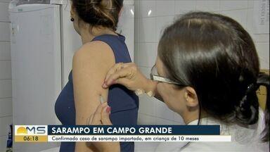 Confirmado em Campo Grande caso de sarampo importado, em criança de 10 meses - Criança havia viajado para São Paulo e apresentou sintomas na capital sul-mato-grossense.