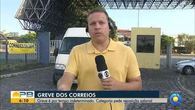 Trabalhadores dos Correios da Paraíba entram em greve por tempo indeterminado - Greve começa nesta quarta-feira (11). Categoria pede reposição salarial benefícios adequados com a inflação.