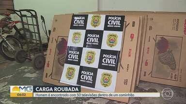 Polícia prende suspeito de roubo de carga e apreende mais de 40 TVs na Grande BH - Um caminhão roubado foi usado no crime para o transporte da carga. As TVs foram roubadas em Carmópolis de Minas, no Centro-Oeste, e estavam sendo levadas para Betim.