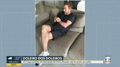 """STJ nega pedido de liberdade de Dario Messer - Conhecido como o """"doleiros dos doleiros"""", ele foi preso em julho, em São Paulo."""