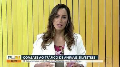 PF faz operação contra tráfico de animais em Cabo Frio, Petrópolis e em três estados - Duas pessoas já foram presas.