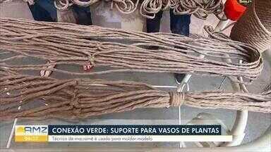 Veja no Conexão Verde como fazer suporte para vasos de plantas utilizando barbante - Técnica de macramê é usada para moldar modelo