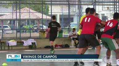Equipe de handebol de Campos vai à final do Carioca pelo segundo ano consecutivo - Repórter Alice Sousa acompanhou os treinos.