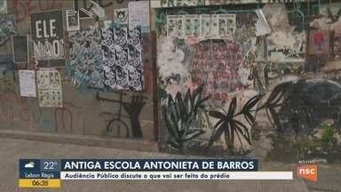 Audiência pública discute situação da antiga escola Antonieta de Barros em Florianópolis - Audiência pública discute situação da antiga escola Antonieta de Barros em Florianópolis