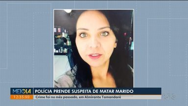 Polícia prende mulher suspeita de matar marido - O crime foi no mês passado em Almirante Tamandaré.