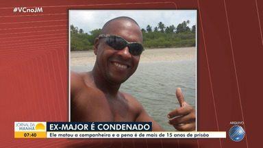 Ex-major acusado de matar companheira em escola é condenado a mais de 15 anos de prisão - Crime ocorreu em maio de 2016. A professora foi atacada enquanto trabalhava, em Salvador.