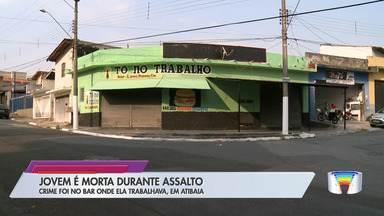 Jovem foi morta em assalto em Atibaia - Roubo foi no bar onde ela trabalhava.