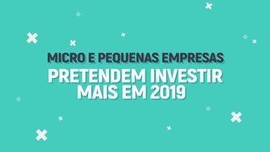 Micro e pequenas empresas pretendem investir mais em 2019 - Dados fazem parte da pesquisa perspectiva empresaria, realizada pela Boa Vista.
