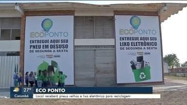 Corumbá passa a contar com ecoponto - Local vai recolher lixo eletrônico e pneus