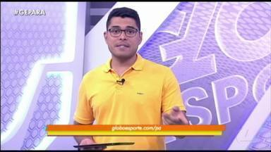 Veja a íntegra do Globo Esporte Pará deste sábado, dia 28 - Veja a íntegra do Globo Esporte Pará deste sábado, dia 28