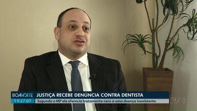 Dentista de Ponta Grossa é suspeito de oferecer tratamento para doença inexistente - A investigação do Ministério Público partiu da denúncia de cinco pacientes do dentista.