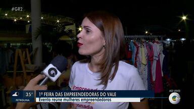 1ª Feira de Empreendedoras do Vale do São Francisco é realizada em Petrolina - Evento segue até o domingo (29)