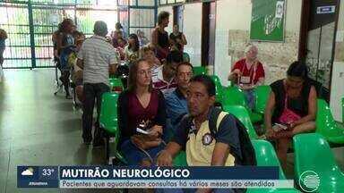 Mutirão neurológico atende pacientes que aguardam consultas há vários meses - Mutirão neurológico atende pacientes que aguardam consultas há vários meses