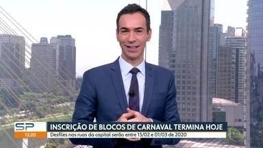 Termina hoje inscrição para blocos em SP - Blocos que quiserem sair às ruas no carnaval de 2020, precisam se inscrever até hoje.