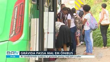 Destaques do dia: Grávida passa mal em ônibus com ar-condicionado quebrado em Salvador - Confira este e outros destaques da segunda-feira (30).
