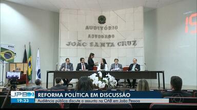 """JPB2JP: """"Reforma Política"""" em discussão na OAB em João Pessoa - Audiência pública."""