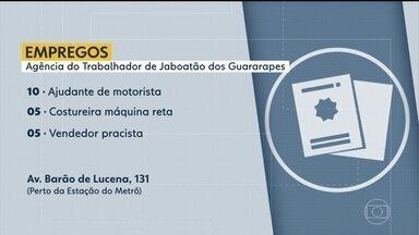 Confira vagas disponíveis na Agência do Trabalhador de Jaboatão - Há oportunidade para ajudante de motorista, vendedor pracista, entre outras.
