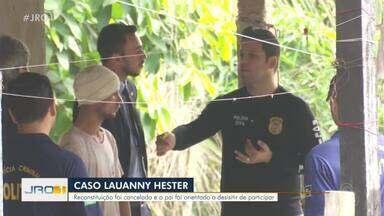 Caso Lauanny Hester: Reconstituição do crime foi adiada - Pai de Luanny, principal suspeito do crime, apanhou dos parceiros de cela.
