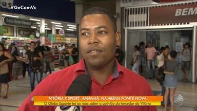 Vitória joga contra o Sport na quinta-feira; mesmo vencendo, continua no z-4 - Torcedores comentam o desempenho do time.