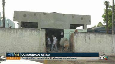 Mais de 20 salões comunitários estão passando por reforma em Cascavel - Prefeitura fornece os materiais e a comunidade a mão de obra. Dos 48 salões que a cidade tem, 22 vão receber melhorias.