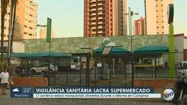 Vigilância Sanitária interdita supermercado no Cambuí em Campinas - Segundo a Prefeitura, Pão de Açúcar está em reforma e não poderia vender e manipular alimentos ao mesmo tempo.