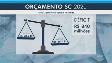 Governo de SC prevê déficit de R$ 840 milhões no orçamento de 2020 - Governo de SC prevê déficit de R$ 840 milhões no orçamento de 2020