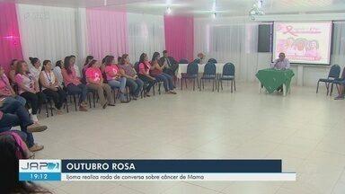 Ijoma realiza roda de conversa em Macapá para falar sobre câncer de mama - Programação faz parte da campanha Outubro Rosa.