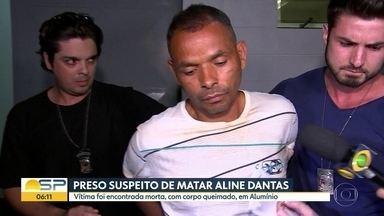 Preso suspeito de matar Aline Dantas - Vítima foi encontrada morta, com o corpo parcialmente queimado, na cidade de Alumínio.
