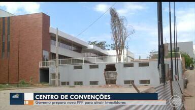Governo elabora novo projeto de PPP para Centro de Convenções - Governo elabora novo projeto de PPP para Centro de Convenções