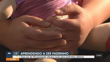 Casa Lar de Florianópolis oferece curso para padrinhos afetivos - Casa Lar de Florianópolis oferece curso para padrinhos afetivos