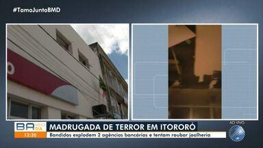 Bandidos atacam bancos e tentam roubar joalheria em Itororó, no sudoeste do estado - A ação dos criminosos assustou os moradores da cidade.