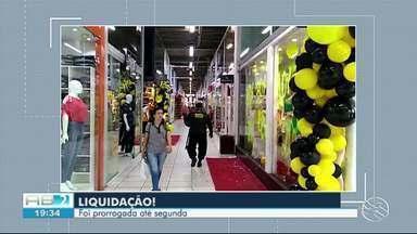 Fábrica de Moda prorroga liquidação em Caruaru - Mais de 100 lojas participam