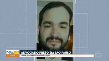Advogado pernambucano procurado pela Interpol é preso em SP - Polícia Federal apontou que ele é suspeito de aplicar golpes em profissionais que queriam trabalhar fora do país.