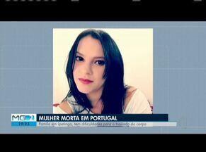 Família de mulher morta em Portugal pede ajuda para translado do corpo - Segundo a Polícia, marido da mulher foi preso como suspeito do crime.