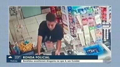Bandidos assaltam drogaria no CPA 4, em Cuiabá - Bandidos assaltam drogaria no CPA 4, em Cuiabá