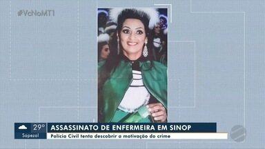 Assassinato de enfermeira: polícia investiga motivação - Assassinato de enfermeira: polícia investiga motivação