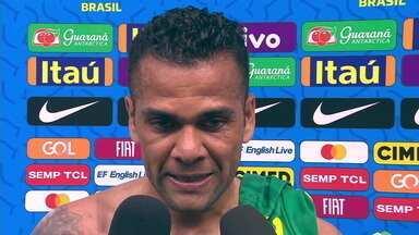Daniel Alves comenta sequência sem vitórias do Brasil após empate com Senegal - Daniel Alves comenta sequência sem vitórias do Brasil após empate com Senegal
