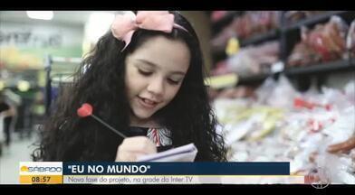 Nova fase do projeto 'Eu no Mundo' na grade da Inter TV - Agora com a atriz mirim Giovanna Amolinário.