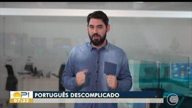 Português Descomplicado: uma rápida aula sobre expressões invariáveis - Português Descomplicado: uma rápida aula sobre expressões invariáveis