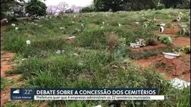 Prefeitura quer que 4 empresas administrem os 22 cemitérios municipais - Prefeitura quer que 4 empresas administrem os 22 cemitérios municipais