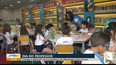 Conheça a dedicação de uma professora de alfabetização para crianças - Homenagem do JPB1 ao Dia do Professor