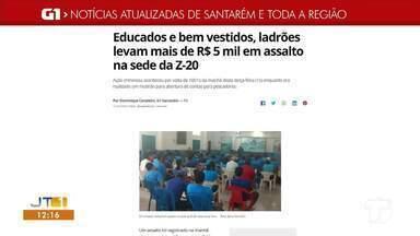 Saiba o que é destaque no G1 Santarém e região - Acesse o maior portal de notícias da região.