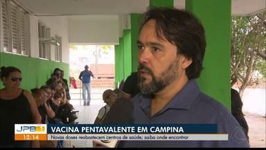 Novas doses da vacina pentavalente reabastecem centros de saúde de Campina Grande - Saiba onde encontrar as vacinas também em João Pessoa