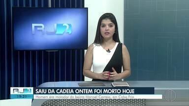 Homem é encontrado morto em Arraial do Cabo um dia após deixar prisão - Corpo de Carlos Eduardo Teixeira foi localizado na Estrada da Usina.