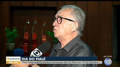 Historiador explica porque o Dia do Piauí é comemorado no dia 19 de outubro - Historiador explica porque o Dia do Piauí é comemorado no dia 19 de outubro